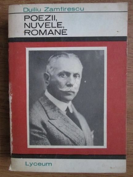 Anticariat: Duiliu Zamfirescu - Poezii, nuvele, romane