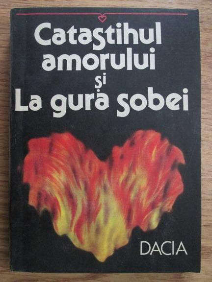 Anticariat: Dumitru Balaet - Catastihul amorului si la gura sobei