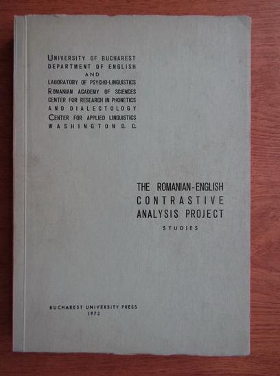 Anticariat: Dumitru Chitoran - The romanian-english contrastive analysis project. Studies