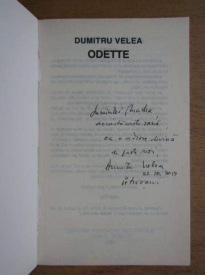 Anticariat: Dumitru Velea - Odette (cu autograful autorului)