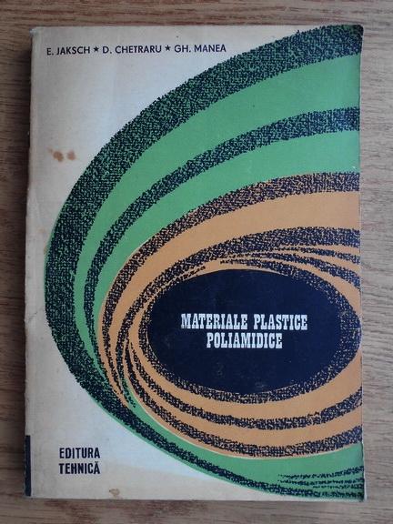Anticariat: E. Jaksch - Materiale plastice poliamidice