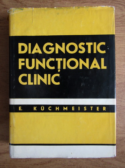 Anticariat: E. Kuchmeister - Diagnostic functional clinic
