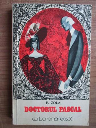 Anticariat: E. Zola - Doctorul Pascal