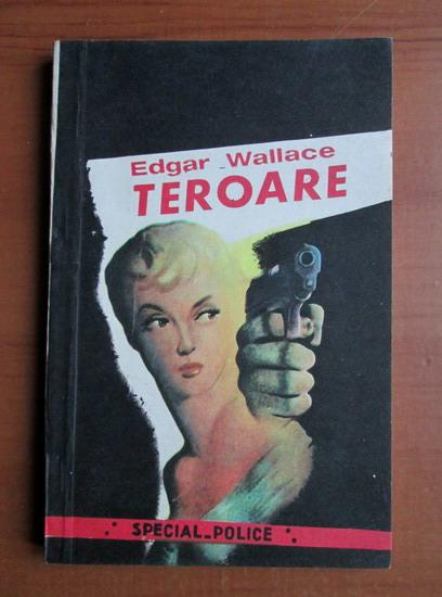 Anticariat: Edgar Wallace - Teroare