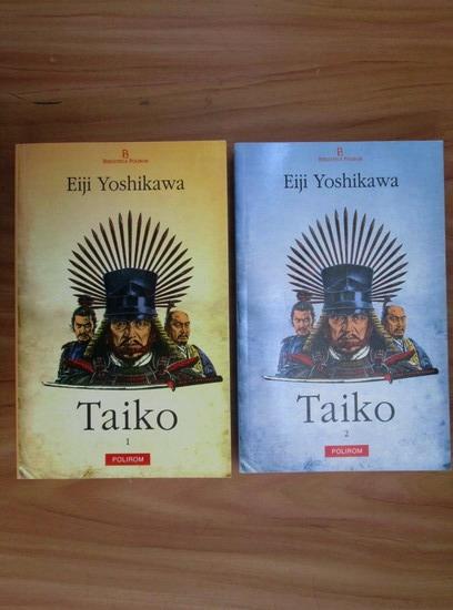 Anticariat: Eiji Yoshikawa - Taiko (2 volume)