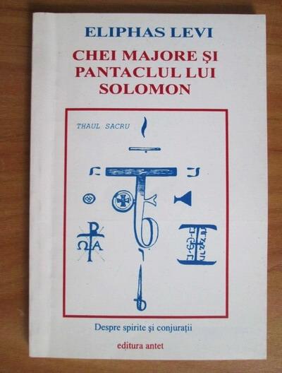 Anticariat: Eliphas Levi - Chei majore si pantaclul lui Solomon