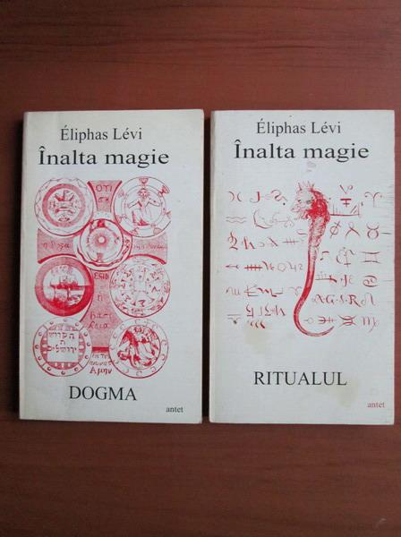 Anticariat: Eliphas Levi - Inalta magie (2 volume)