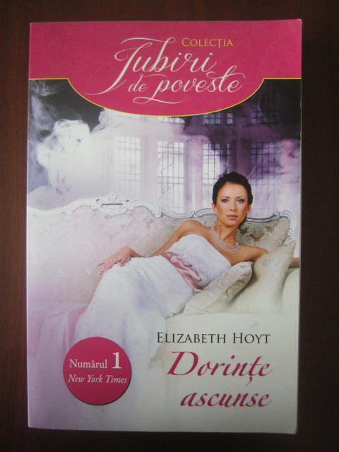Anticariat: Elizabeth Hoyt - Dorinte ascunse