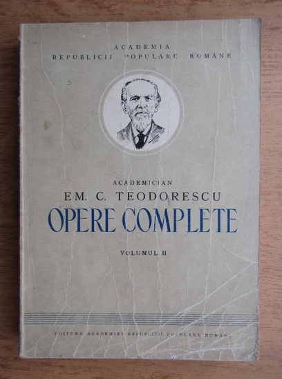 Anticariat: Em. C. Teodorescu - Opere complete (volumul 2)