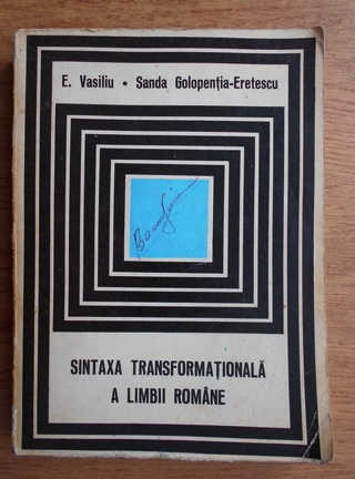 Anticariat: Emanuel Vasiliu - Sintaxa transformationala a limbii romane