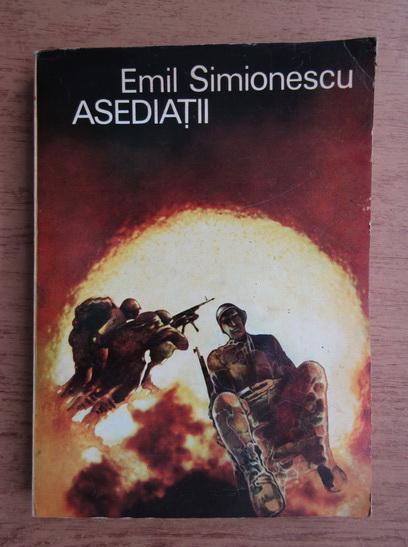 Anticariat: Emil Simionescu - Asediatii