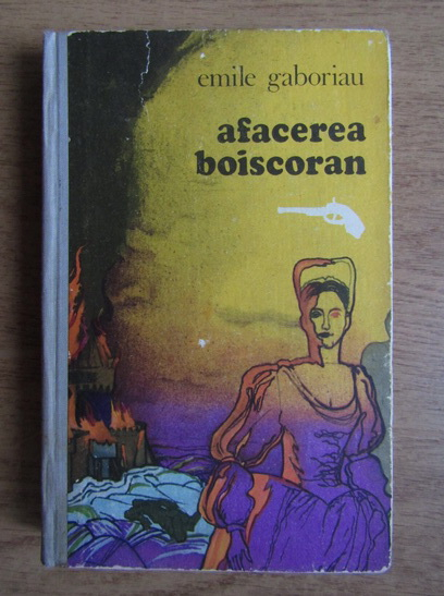 Anticariat: Emile Gaboriau - Afacerea Boiscoran