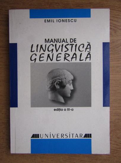 Anticariat: Emilian Ionescu - Manual de lingvistica generala
