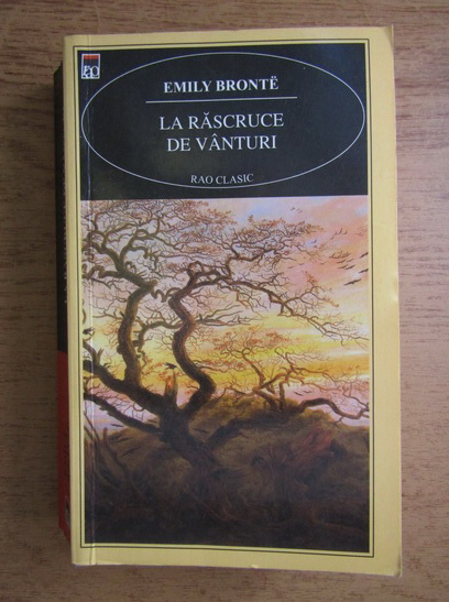 Anticariat: Emily Bronte - La rascruce de vanturi (Rao clasic)