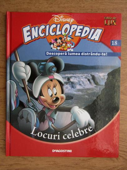 Anticariat: Enciclopedia Disney. Descopera lumea distrandu-te! Locuri celebre