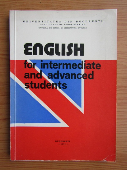 Anticariat: English for intermediate and advanced students