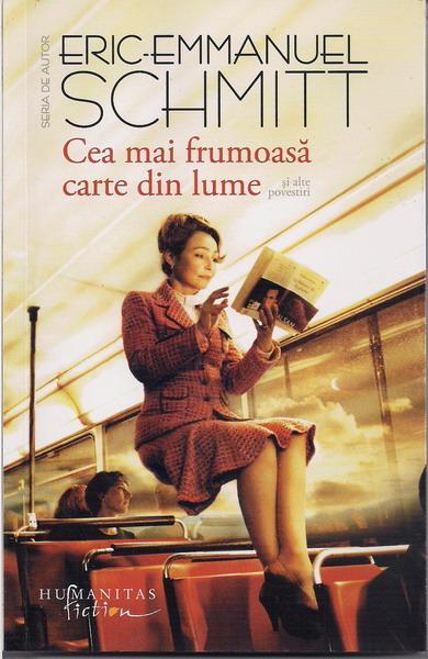 Anticariat: Eric Emmanuel Schmitt - Cea mai frumoasa carte din lume