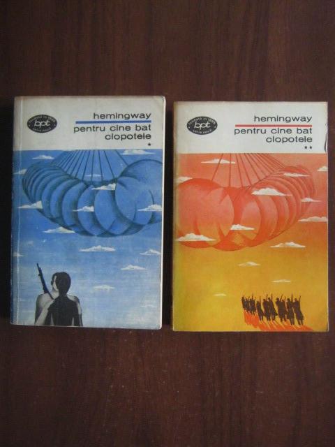 Anticariat: Ernest Hemingway - Pentru cine bat clopotele (2 volume)