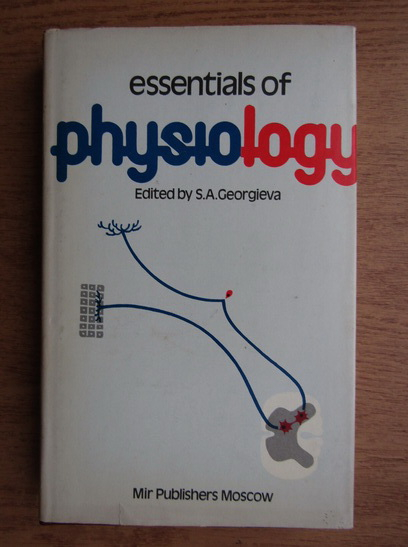 Anticariat: Essentials of physiology
