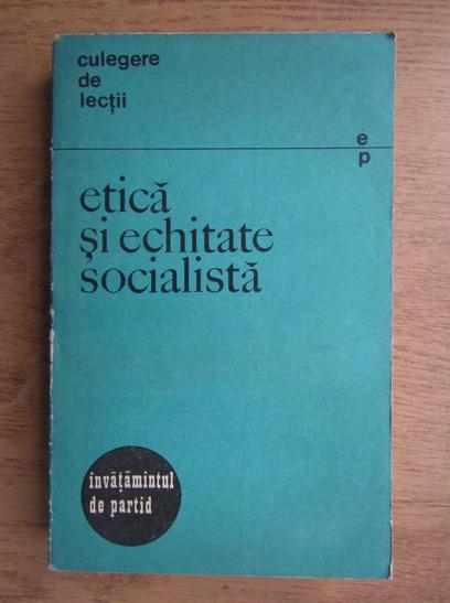 Anticariat: Etica si echitate socialista