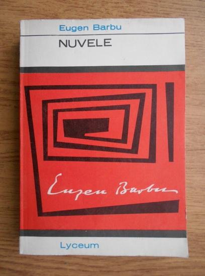 Anticariat: Eugen Barbu - Nuvele