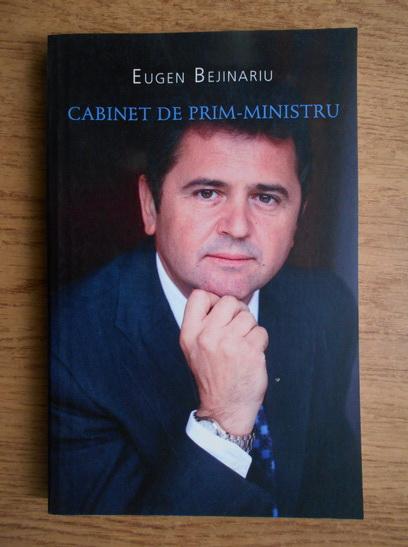 Anticariat: Eugen Bejinariu - Cabinet de Prim-Ministru