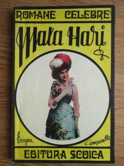 Anticariat: Eugen Campanella - Mata Hari