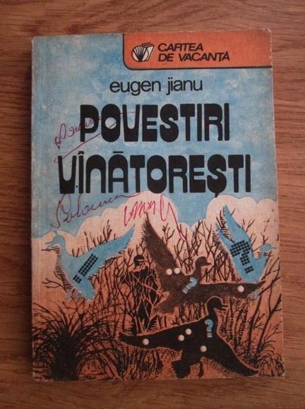 Anticariat: Eugen Jianu - Povestiri vanatoresti
