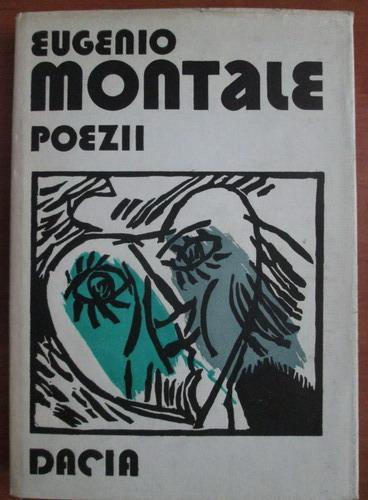 Anticariat: Eugenio Montale - Poezii (format mai mare)