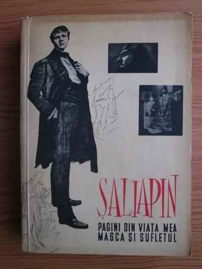 Anticariat: F. I. Saliapin - Pagini din viata mea. Masca si sufletul