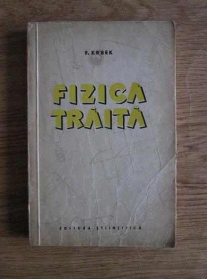 Anticariat: F. Krbek - Fizica traita