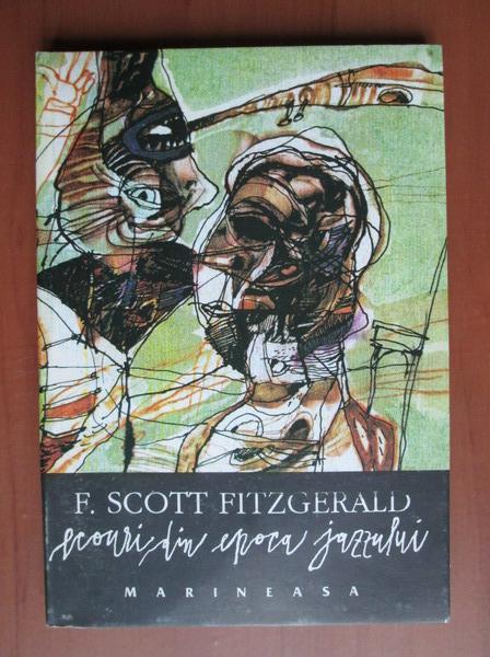 Anticariat: F. Scott Fitzgerald - Ecouri din epoca jazzului