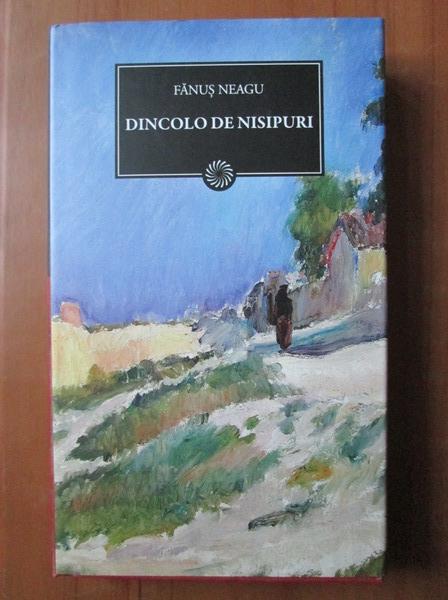 Anticariat: Fanus Neagu - Dincolo de nisipuri