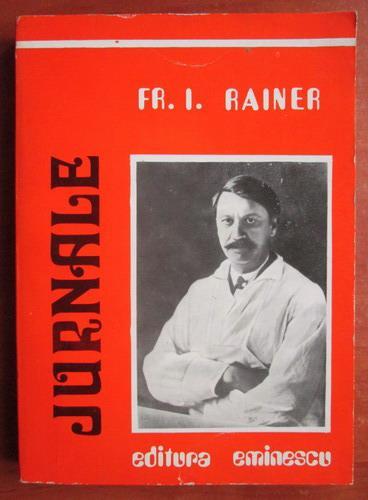 Anticariat: Fr. I. Rainer - Jurnale