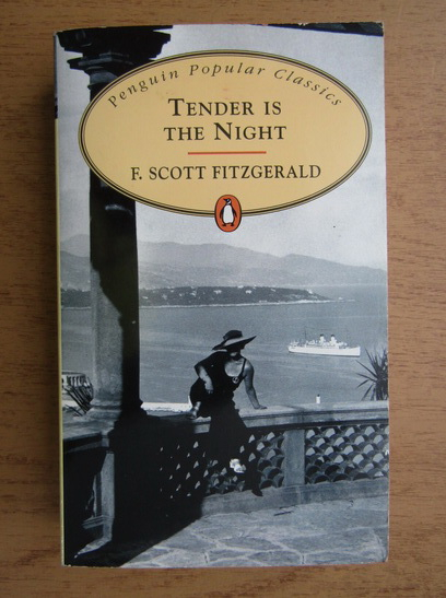Anticariat: Francis Scott Fitzgerald - Tender is the night