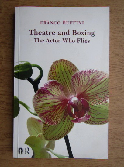 Anticariat: Franco Ruffini - Theatre and boxing. The actor who flies