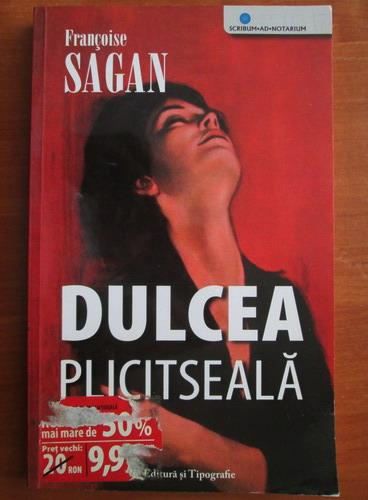 Anticariat: Francoise Sagan - Dulcea plictiseala