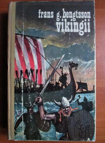 Anticariat: Frans G. Bengtsson - Vikingii