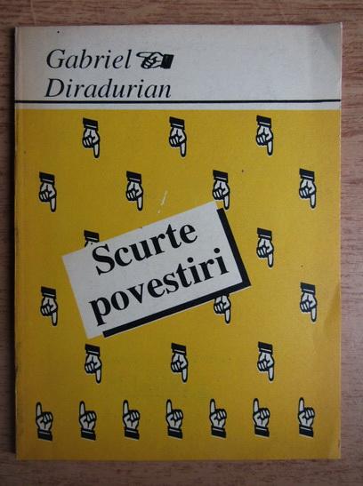 Anticariat: Gabriel Diradurian - Scurte povestiri