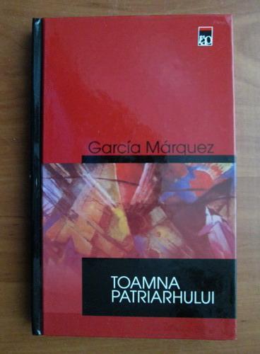 Anticariat: Gabriel Garcia Marquez - Toamna patriarhului (coperti cartonate)