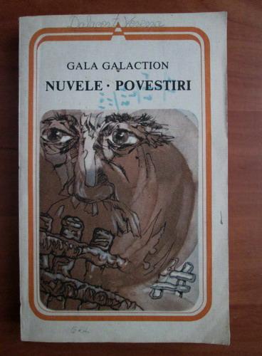 Anticariat: Gala Galaction - Nuvele. Povestiri