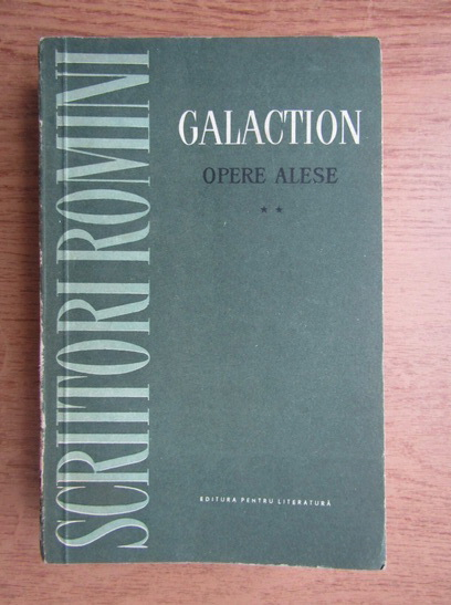 Anticariat: Galaction - Opere alese (volumul 2)