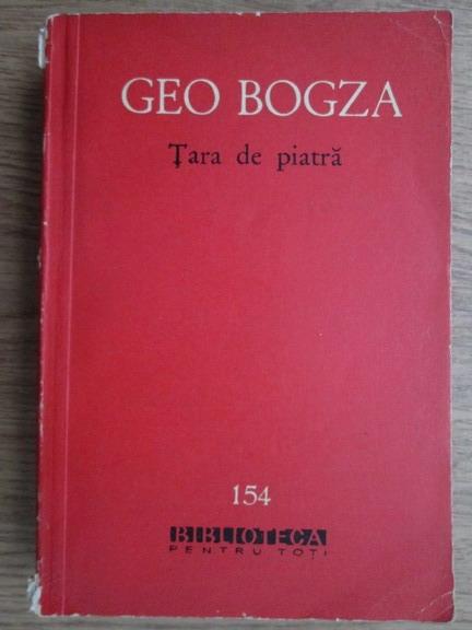 Anticariat: Geo Bogza - Tara de piatra