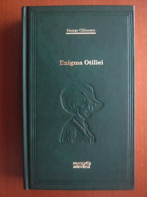 Anticariat: George Calinescu - Enigma Otiliei (Adevarul)