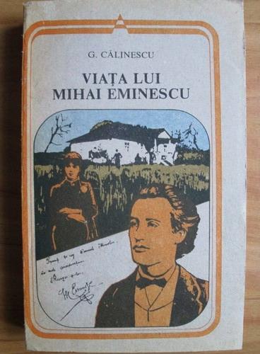 Anticariat: George Calinescu - Viata lui Mihai Eminescu