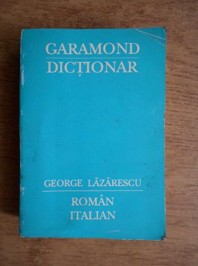 Anticariat: George Lazarescu - Dictionar roman-italian