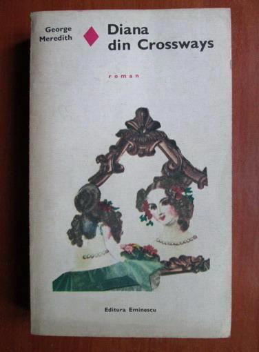 Anticariat: George Meredith - Diana din Crossways