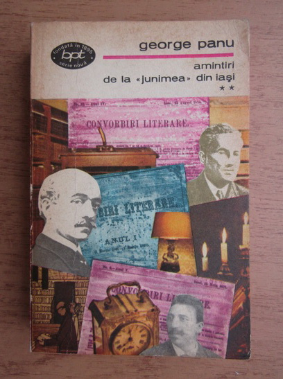 Anticariat: George Panu - Amintiri de la Junimea din Iasi (volumul 2)