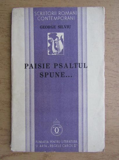 Anticariat: George Silviu - Paisie Psaltul spune (1934)