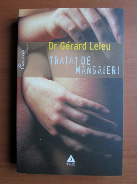 Anticariat: Gerard Leleu - Tratat de mangaieri
